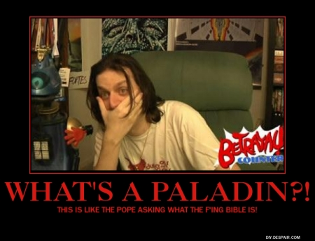 "#3 - ""What's A Paladin Rant"" from June 10th, 2012"